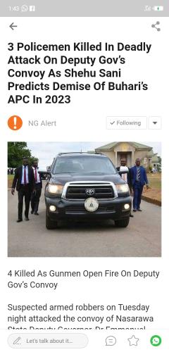 3 Policemen Killed In Deadly Attack On Deputy Gov's Convoy As Shehu Sani Predicts Demise Of Buhari's APC In 2023